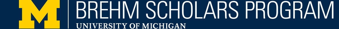 U-M Brehm Scholars Program