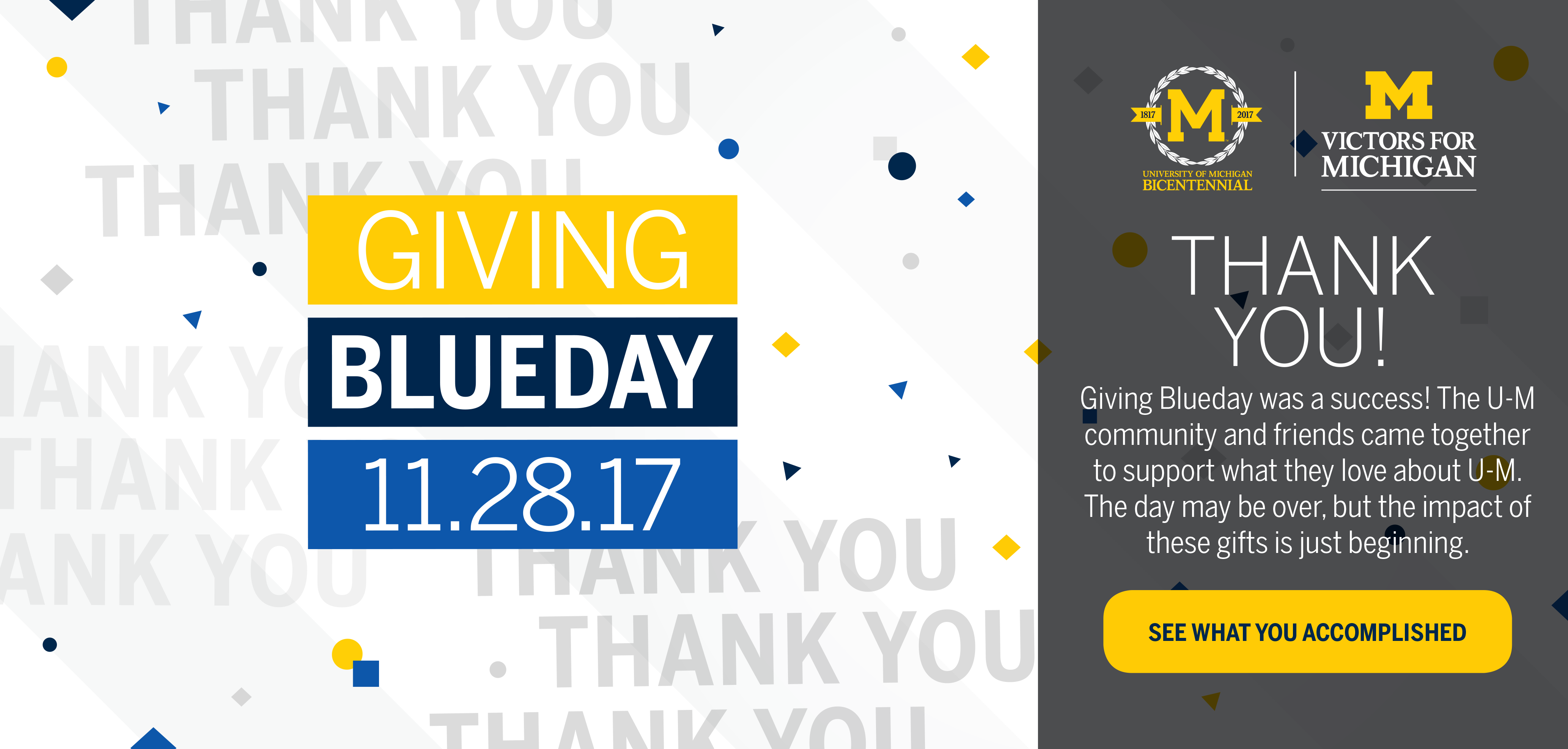 thumb:1305, href:/givingblueday, alt: Thank You! Giving Blueday was a success! The U-M community and friends came together to support what they love about U-M. The day may be over, but the impact of these gifts is just beginning.